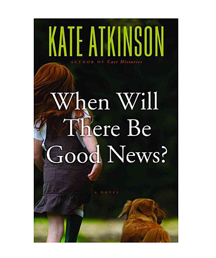 when-will-there-be-good-news-by-kate-atkinson