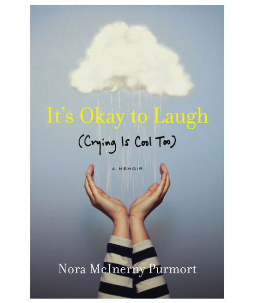 its-okay-to-laugh-crying-is-cool-too-by-nora-mcinerny-purmort