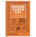 where-chefs-eat-book
