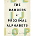 dangers-proximal-alphabets