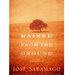 raised-from-ground-jose-saramago