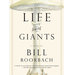 life-among-giants-bill-roorbach