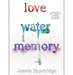 love-water-memory-by-jennie-shortridge